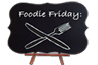 Foodie Fridays